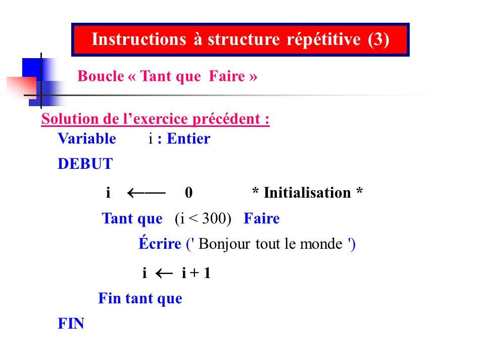 Instructions à structure répétitive (3)