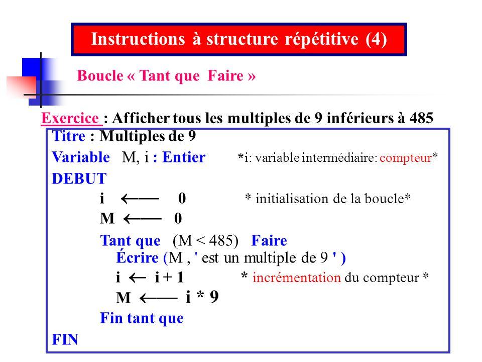 Instructions à structure répétitive (4)