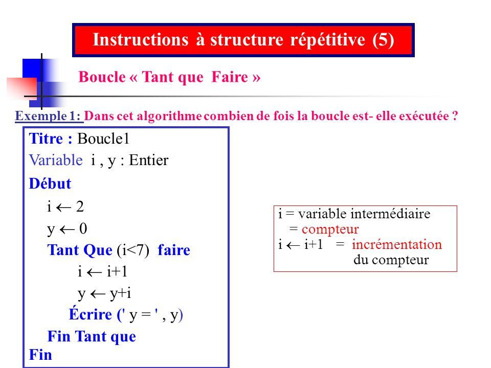 Instructions à structure répétitive (5)