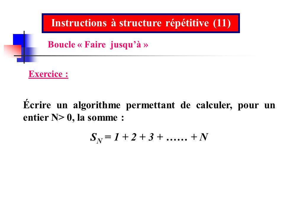 Instructions à structure répétitive (11)