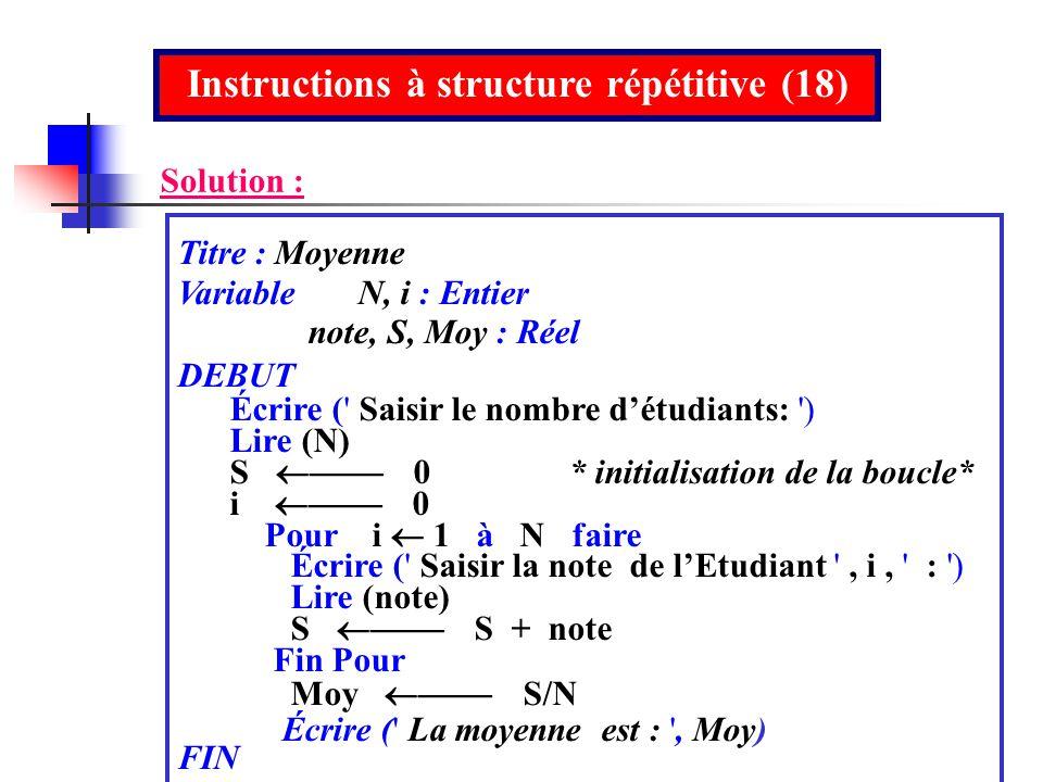Instructions à structure répétitive (18)