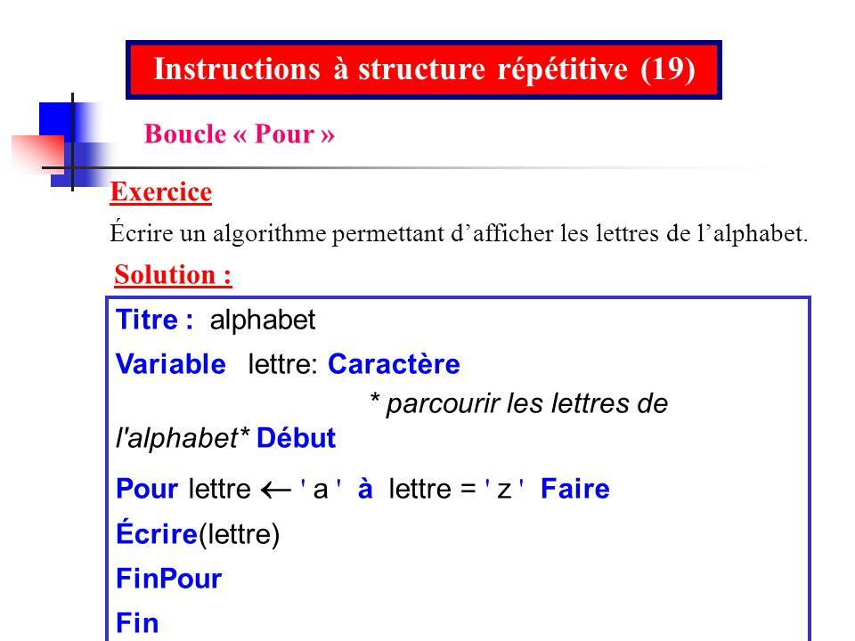 Instructions à structure répétitive (19)
