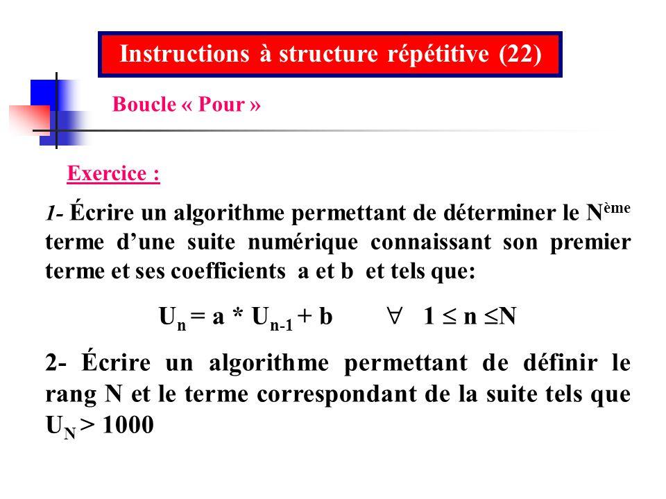 Instructions à structure répétitive (22)