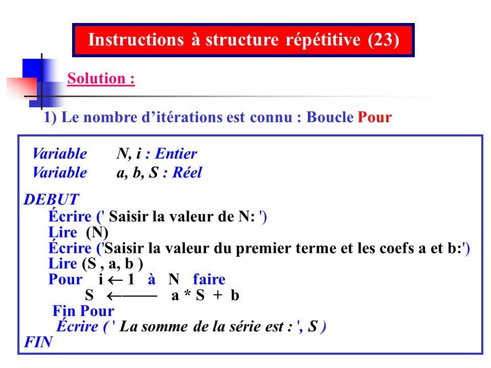 Instructions à structure répétitive (23)