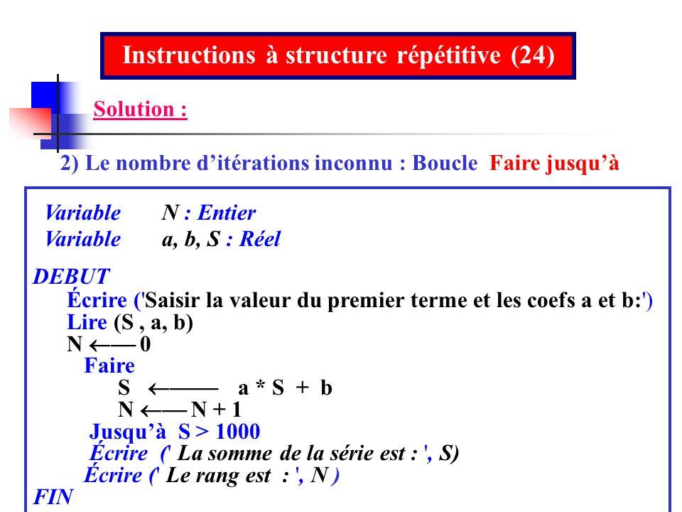 Instructions à structure répétitive (24)