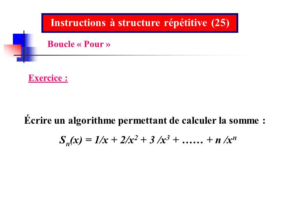 Instructions à structure répétitive (25)