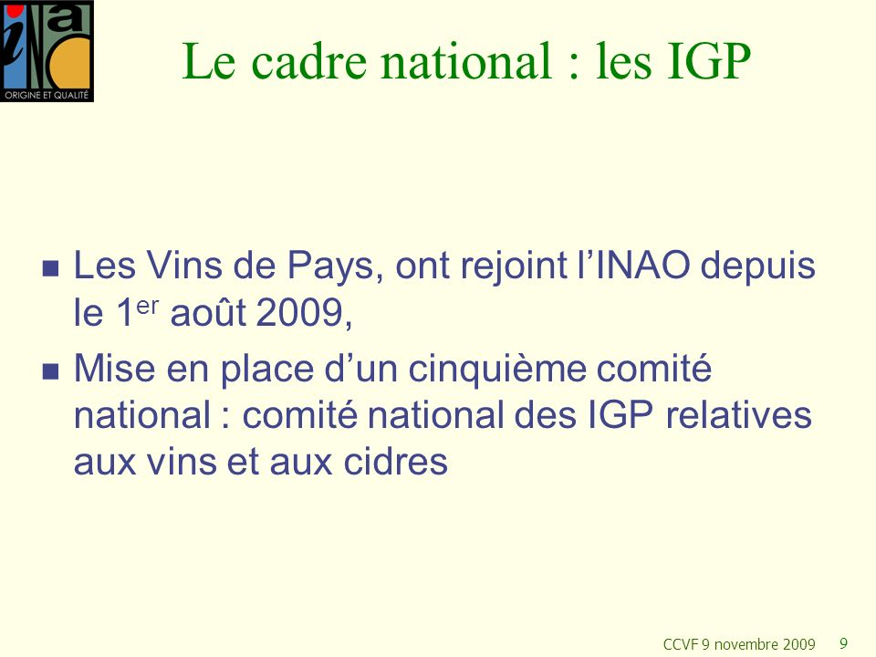 Le cadre national : les IGP