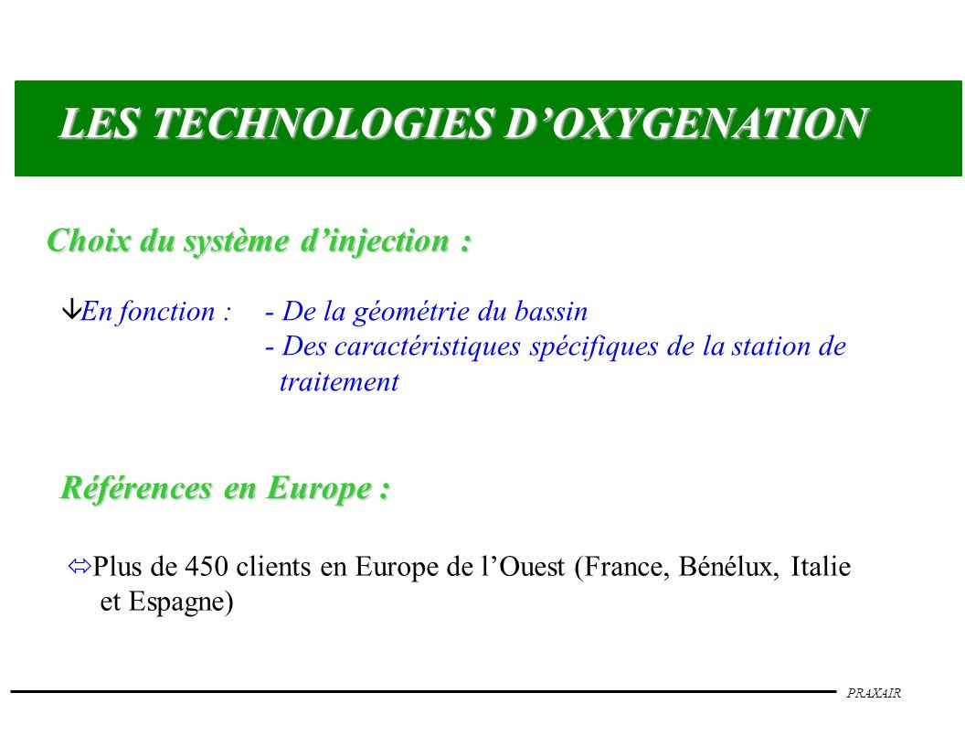 LES TECHNOLOGIES D'OXYGENATION