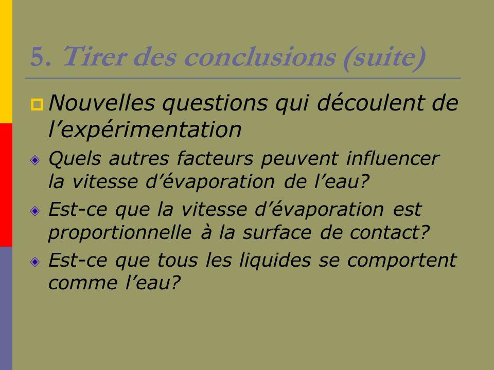 5. Tirer des conclusions (suite)