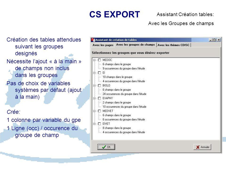 CS EXPORT Création des tables attendues suivant les groupes designés