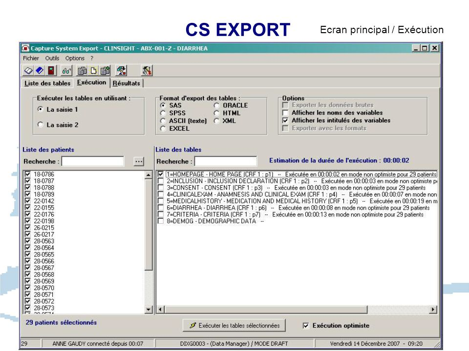 CS EXPORT Ecran principal / Exécution