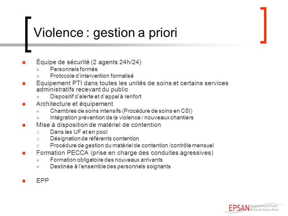 Violence : gestion a priori