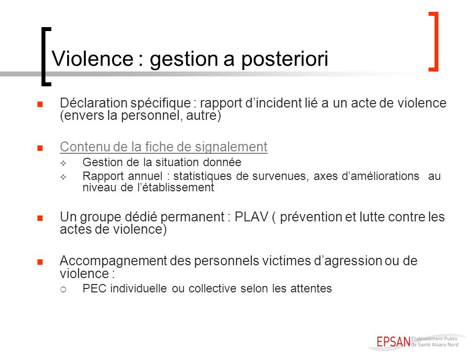 Violence : gestion a posteriori