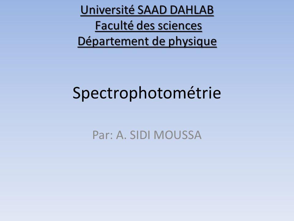 Université SAAD DAHLAB Faculté des sciences Département de physique