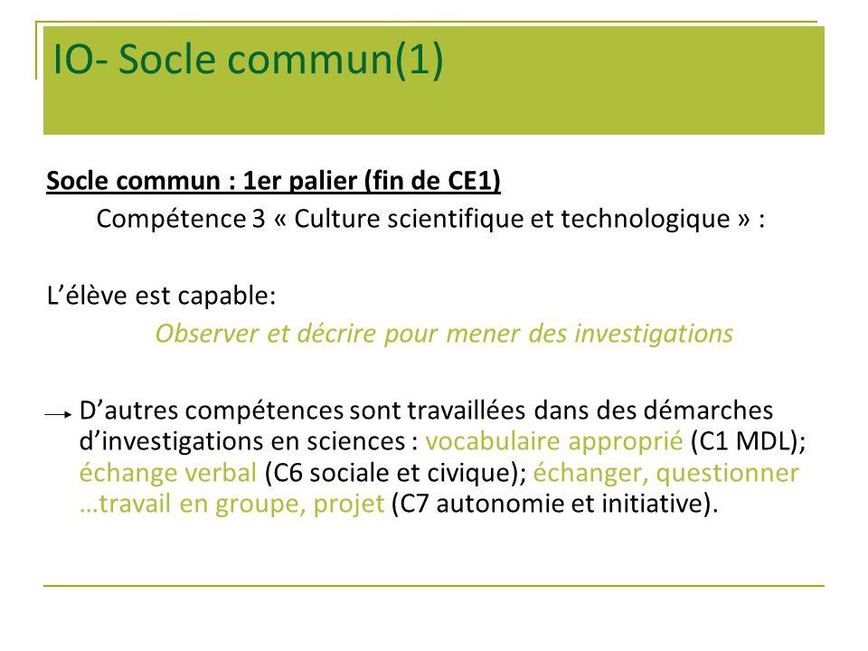 IO- Socle commun(1) Socle commun : 1er palier (fin de CE1)