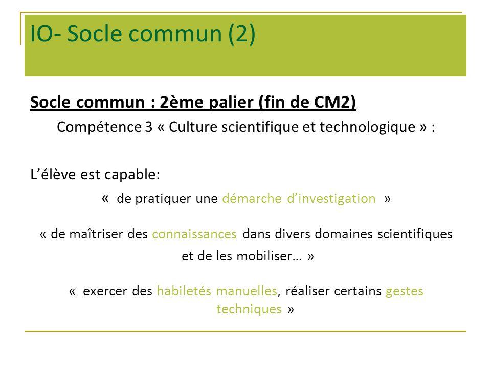 IO- Socle commun (2) Socle commun : 2ème palier (fin de CM2)