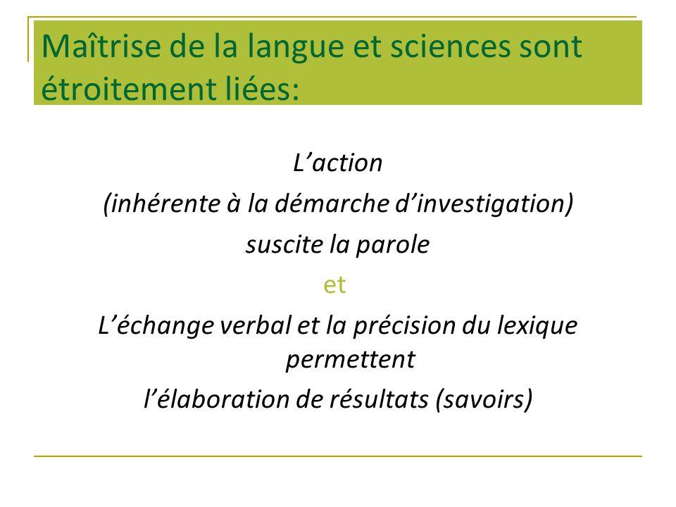 Maîtrise de la langue et sciences sont étroitement liées: