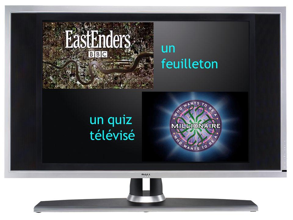 un feuilleton un quiz télévisé