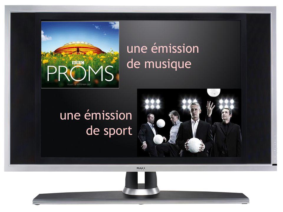 une émission de musique une émission de sport
