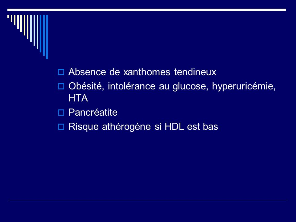 Absence de xanthomes tendineux