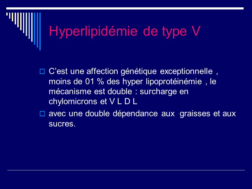 Hyperlipidémie de type V