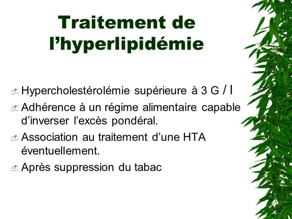 Traitement de l'hyperlipidémie
