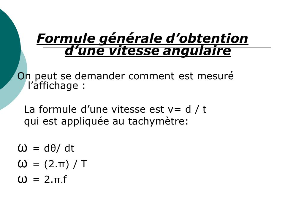 Formule générale d'obtention d'une vitesse angulaire