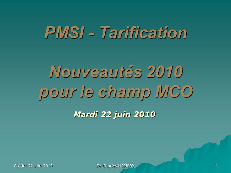PMSI - Tarification Nouveautés 2010 pour le champ MCO