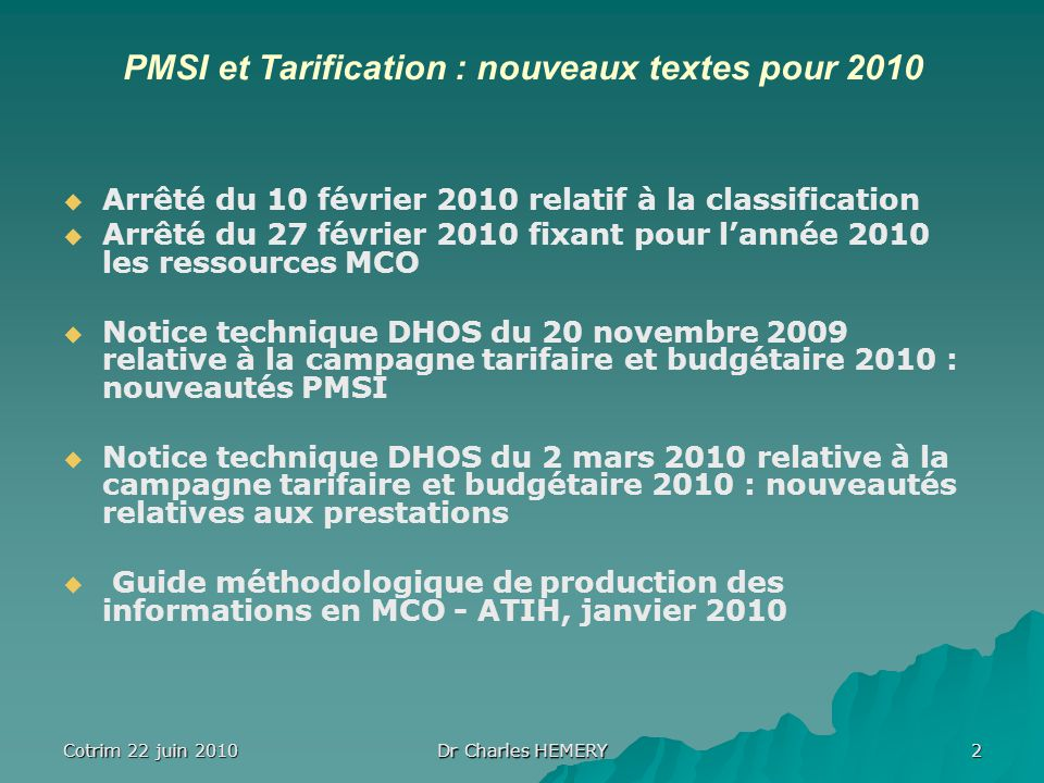 PMSI et Tarification : nouveaux textes pour 2010