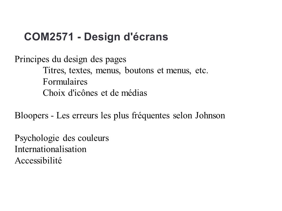 COM2571 - Design d écrans Principes du design des pages