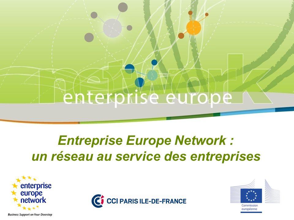 Entreprise Europe Network : un réseau au service des entreprises