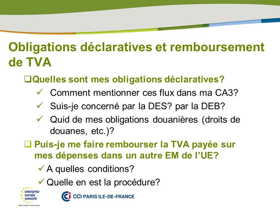 Obligations déclaratives et remboursement de TVA