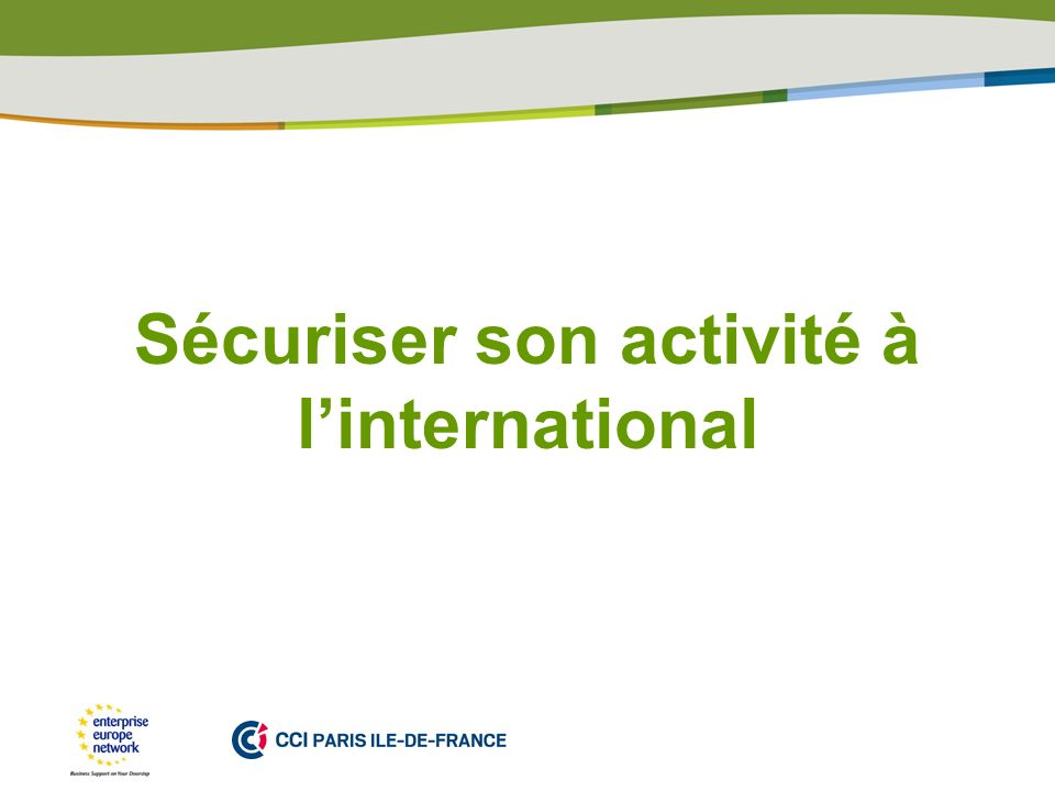 Sécuriser son activité à l'international