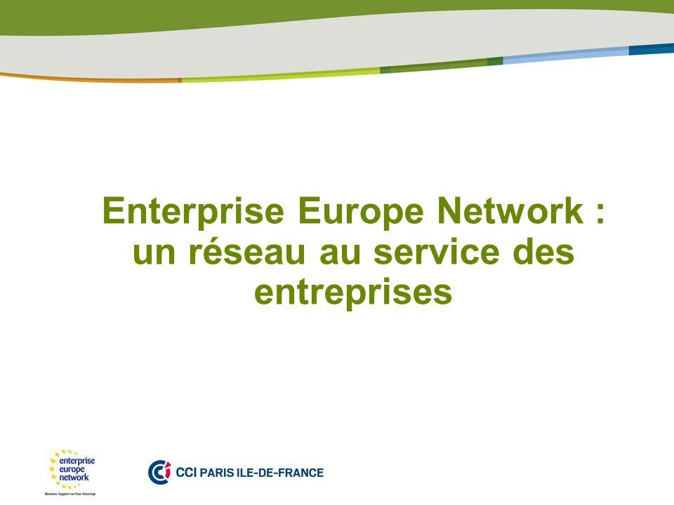Enterprise Europe Network : un réseau au service des entreprises
