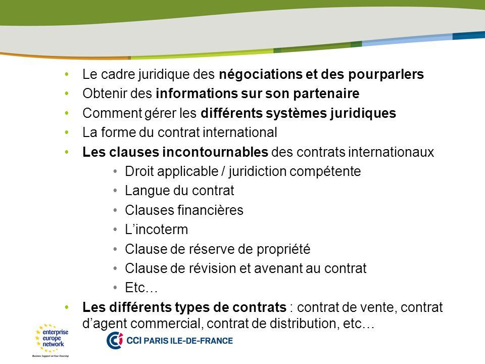 Le cadre juridique des négociations et des pourparlers