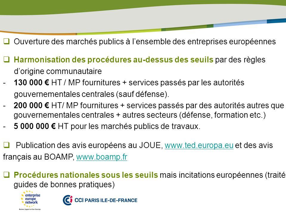 Ouverture des marchés publics à l'ensemble des entreprises européennes
