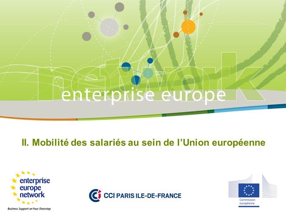 II. Mobilité des salariés au sein de l'Union européenne