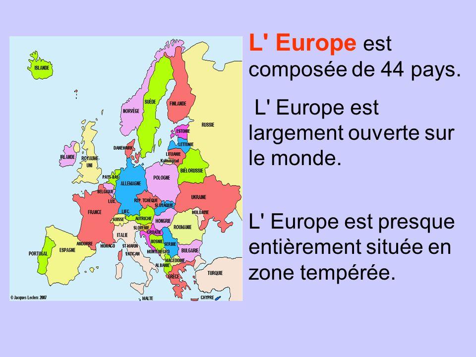 L Europe est composée de 44 pays.