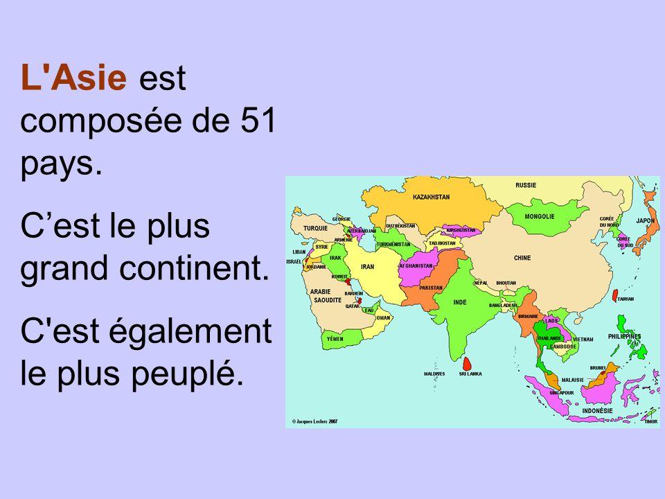 L Asie est composée de 51 pays.