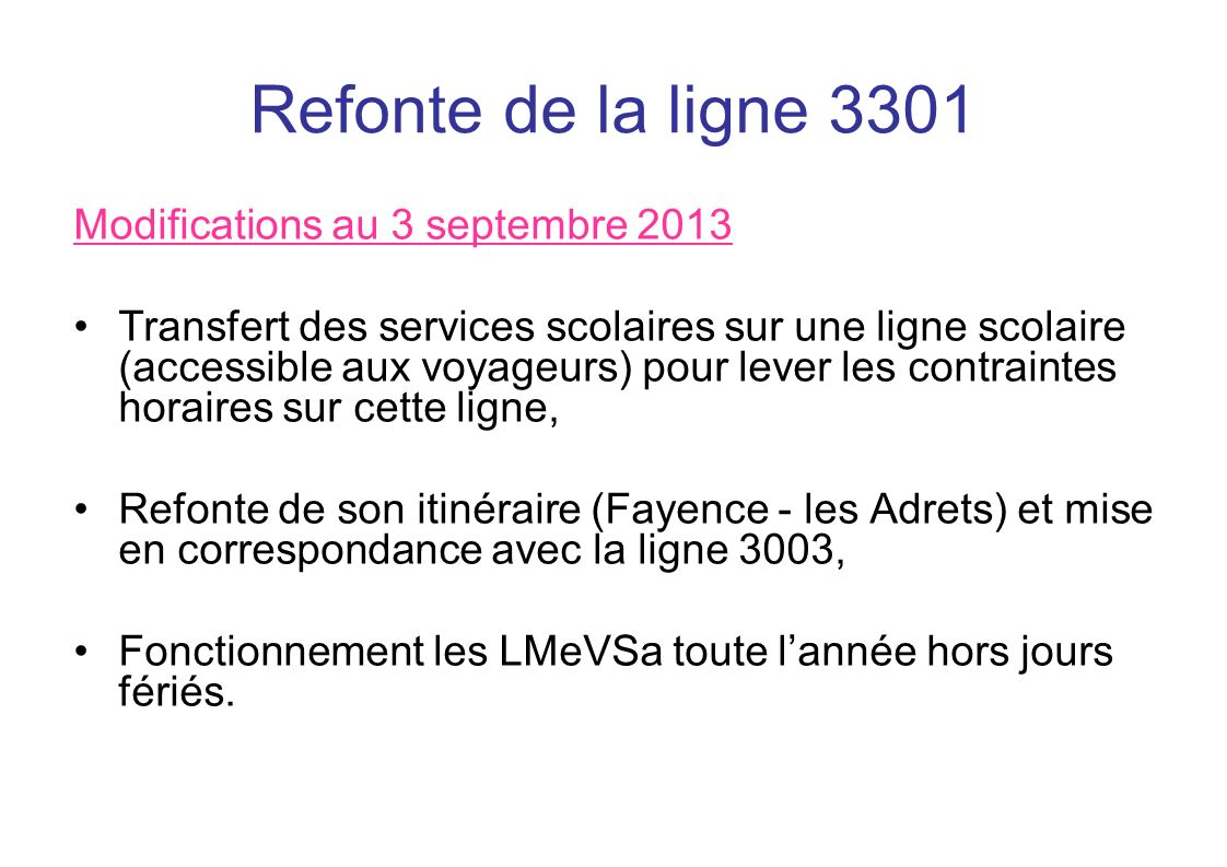 Refonte de la ligne 3301 Modifications au 3 septembre 2013