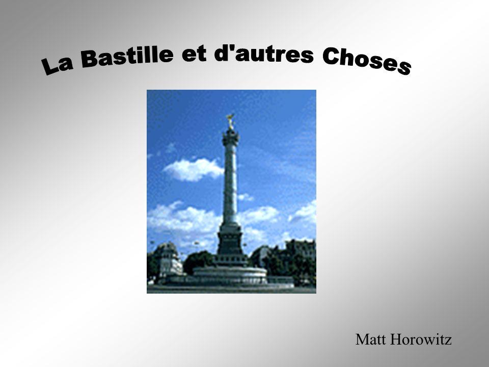 La Bastille et d autres Choses