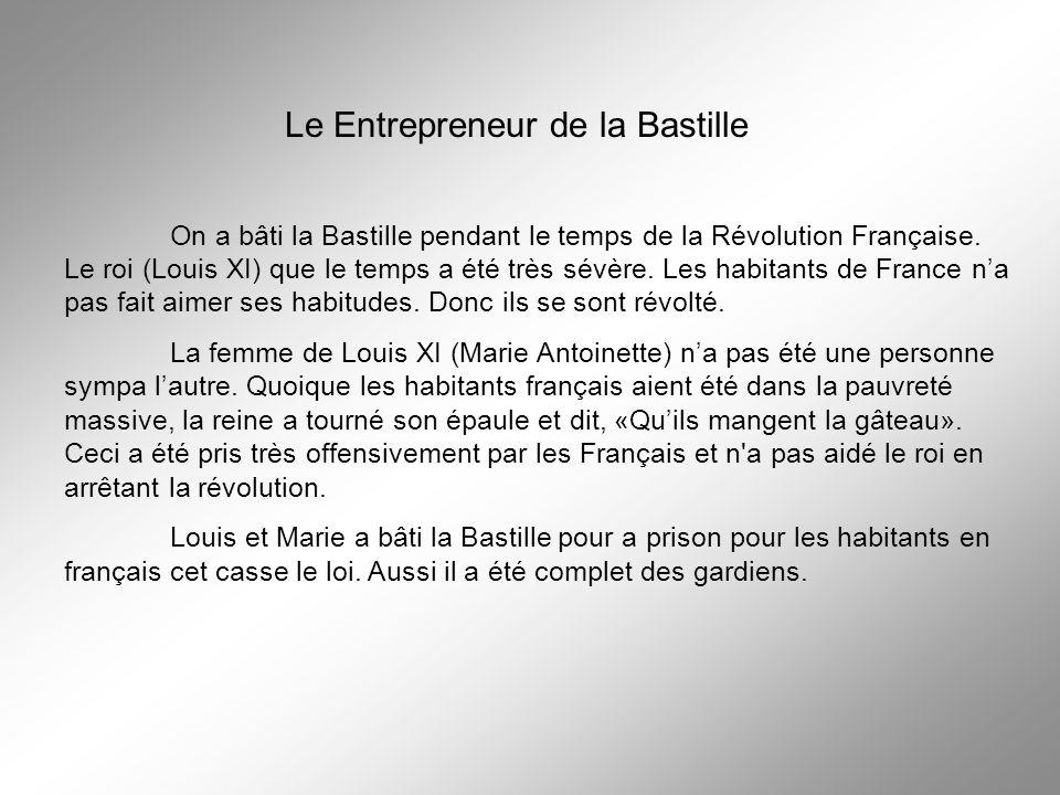 Le Entrepreneur de la Bastille