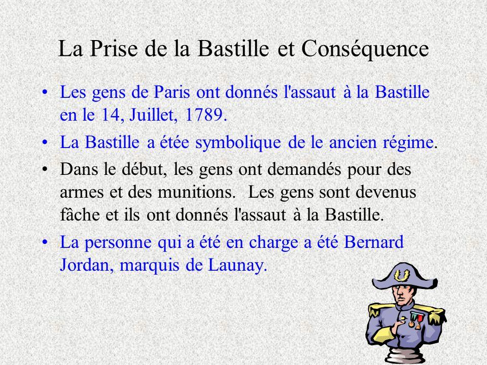 La Prise de la Bastille et Conséquence
