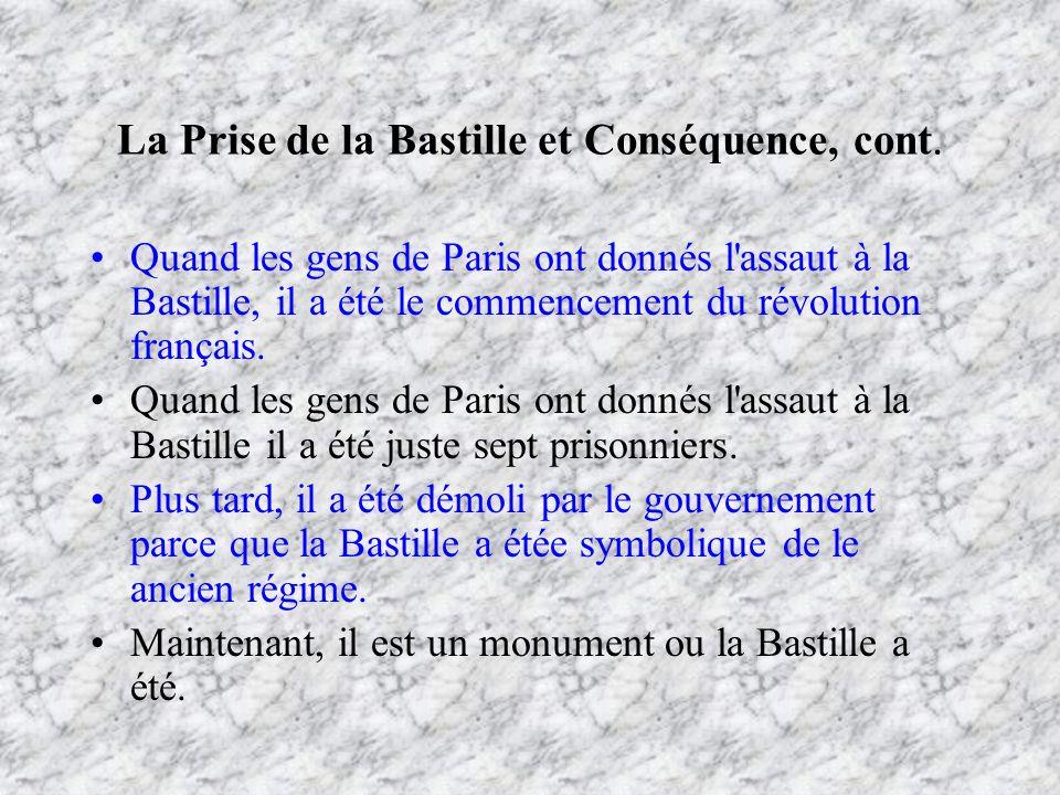 La Prise de la Bastille et Conséquence, cont.
