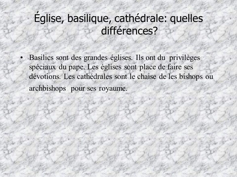 Église, basilique, cathédrale: quelles différences