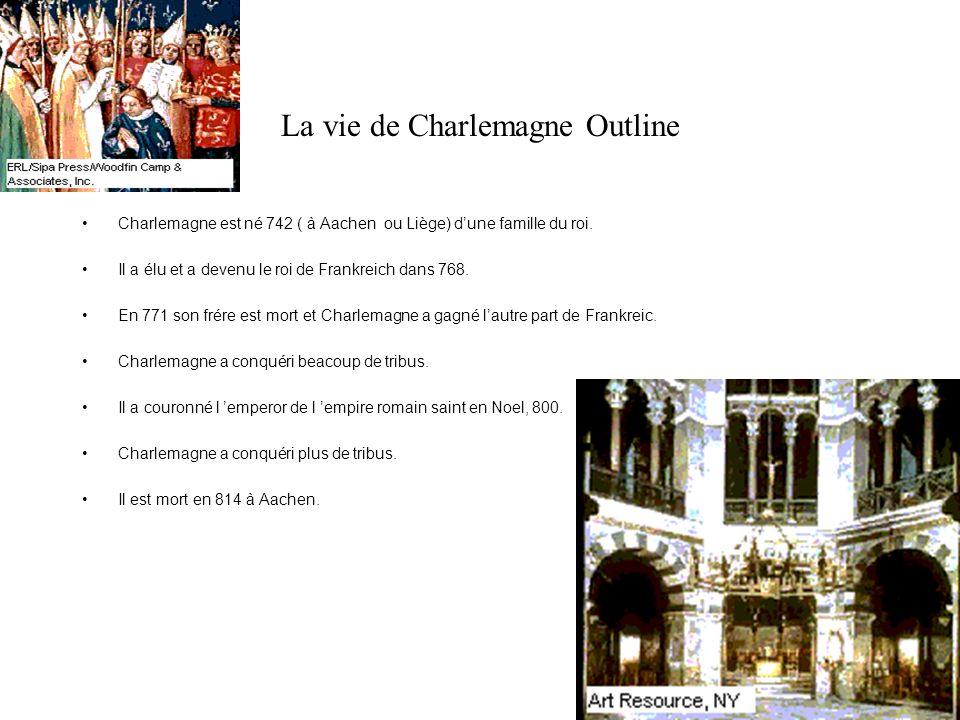 La vie de Charlemagne Outline