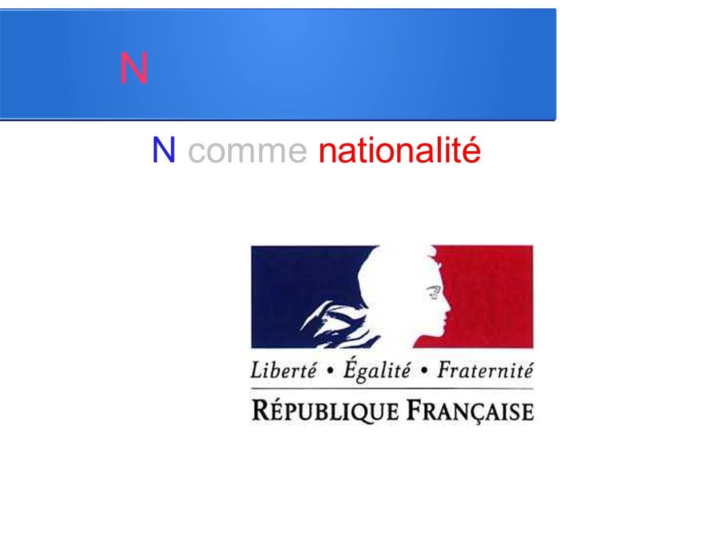 N N comme nationalité