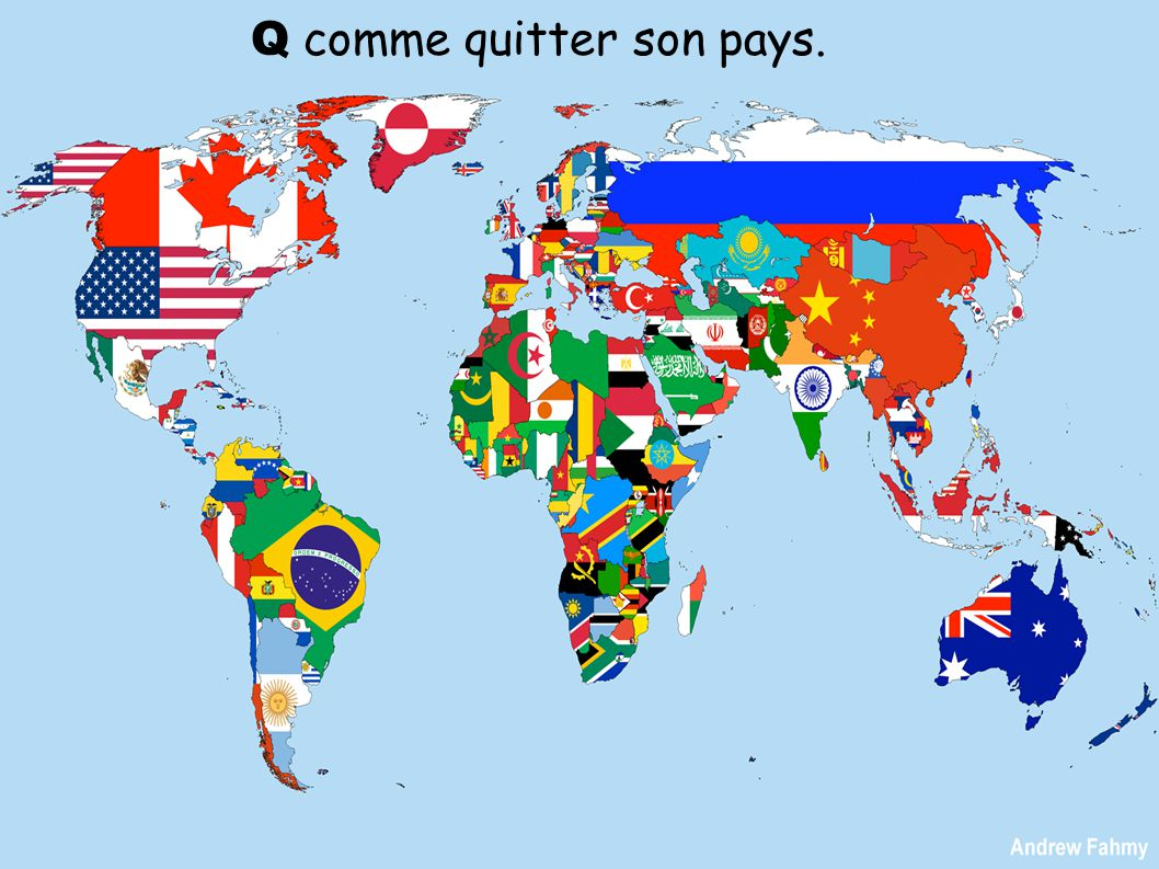 Q comme quitter son pays.