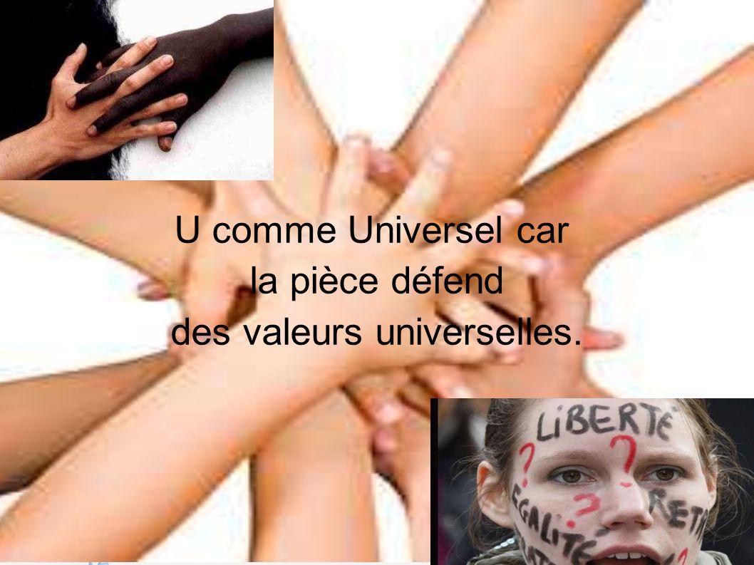 des valeurs universelles.