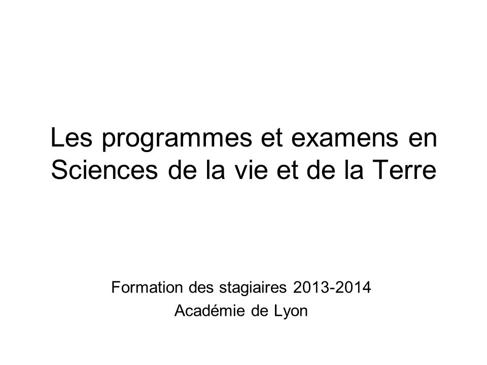Les programmes et examens en Sciences de la vie et de la Terre